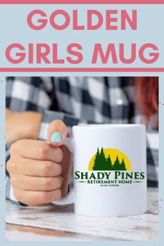 Shady Pines Golden Girl Mug Unique Gifts For Mom, Gifts For Him, Great Gifts, Golden Girls Mug, Cute Coffee Mugs, 21st Birthday Gifts, Christian Jewelry, Religious Gifts, Memorial Gifts