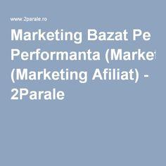 Marketing Bazat Pe Performanta (Marketing Afiliat) - 2Parale Marketing, Money, Style, Stylus, Silver