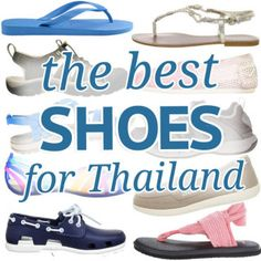 The best shoes to wear in Thailand