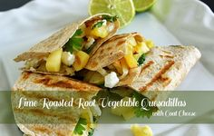 Lime Roasted Root Vegetable Quesadillas with Goat Cheese is perfect for an easy and delicious #WeekdaySupper