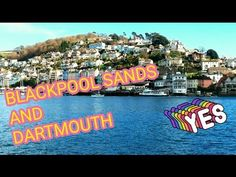 Dartmouth and Blackpool Sands in South Devon. Amazing turquoise sea, amazing coast line and great views. Vlog of our trip is available now. Must watch for anyone visiting Devon