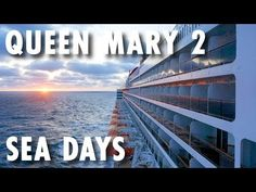 ▶ What One Is To Do with Six Sea Days on the Queen Mary 2 ~ Cunard Cruise Line ~ Cruise Review – PopularCruising.com