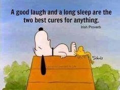 A good laugh and a good sleep