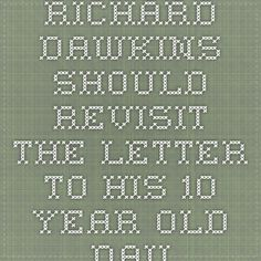 Richard Dawkins should revisit the letter to his 10 year old daughter - Miguel de Icaza