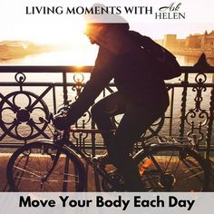 Move and your body will thank you everyday.  #LivingMomentsAskHelen #askhelen #move #health #wellness askhelenca#healthy #healthychoices #healthylifestyle #healthyliving #move #healthylife #instahealth #mentalhealth #gethealthy #healthiswealth #menshealth #healthybody #behealthy #healthcare #HealthyChoice #healthandfitness #fit #healthyhabits