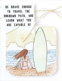 "Gaylynn Martling's card encourages us all to ""be brave enough to travel the unknown path, and learn what you are capable of. Diy Paper, Paper Crafting, Mixed Media Journal, Journal Quotes, Stamping Up, Talk To Me, Dream Big, Unique Art, Handmade Cards"