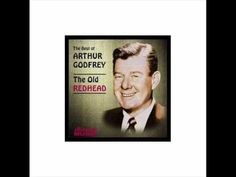 Arthur Godfrey - Yea Boo - YouTube