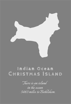 There is a little known island in the Indian Ocean. Its distance of 5483 miles from Bethlehem as the crow flies is even less known fact.   It's called Christmas Island because it was discovered on Christmas Day.  What will you discover this Christmas?  This is an experiment to sell something on Gumroad for the first time. Please help, share and comment! Printable Christmas Decorations, Christmas Island, Bethlehem, Experiment, Crow, Distance, First Time, Ocean, Facts