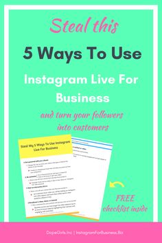 Instagram Marketing | 5 Ways To Use Instagram Live For Business and Turn Your Followers Into Customers [FREE checklist inside!]  Instagram Live Instagram Live For Business Blogging Tips and Tricks Social Media Tips Entrepreneur Tips