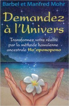Demandez à l'Univers!: Amazon.ca: Barbel Mohr: Books