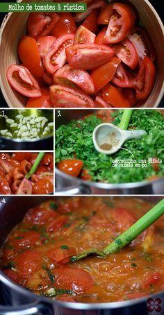 passo-a-passo-molho-de-tomates-a-rustica-(leticia-massula-para-cozinha-da-matilde) Veggie Recipes, Vegetarian Recipes, Cooking Recipes, Healthy Recipes, I Love Food, Good Food, Yummy Food, Portuguese Recipes, Italian Recipes