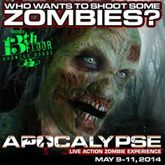 Apocalypse Live Action Zombie Experience -  I'm doing this for Mother's Day