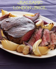 Balsamic London Broil with Roasted Onions
