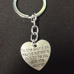 """Keychain for significant other New retail. Stamped metal keychain. To the world you may be someone but to me you are the world"""" perfect gift for a loved one. Girlfriend boyfriend husband wife love Accessories Key & Card Holders"""
