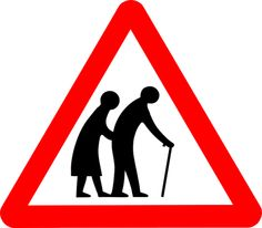 """""""Elderly people may require more time to cross the road - please give them space to do so"""" Traffic Signs Uk, Happy Retirement, Aging Parents, Man Sitting, Warning Signs, Old Women, We The People, About Me Blog, Symbols"""