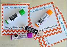 You're the Balm - Halloween Printables & easy lip balm gifts Halloween Teacher Gifts, Halloween Favors, Holidays Halloween, Halloween Treats, Halloween Fun, Halloween Printable, Teacher Treats, School Treats, School Lunches