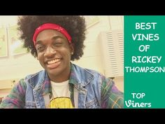 Rickey Thompson Vine Compilation with Titles! - BEST Rickey Thompson Vines - Top Viners ✔ - YouTube