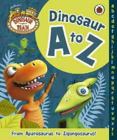 Dinosaur A to Z published by Ladybird 2013