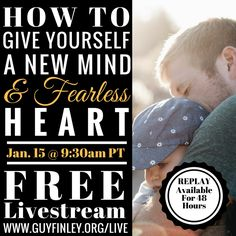 How to Give Yourself a New Mind and a Fearless Heart... Sun, Jan 15 from 9:30am - 12:00pm PST Spiritual  Join Guy Finley for his weekly Sunday class in which he sheds helpful and healing light on topics such as relationships, stress, letting go, and success.  The meeting includes an hour-long talk by Guy, music by the Life of Learning Singers, and short talks by students.
