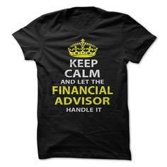 (Deal of the Day) Keep Calm & Let The Financial Advisor Handle It - Gross sales...