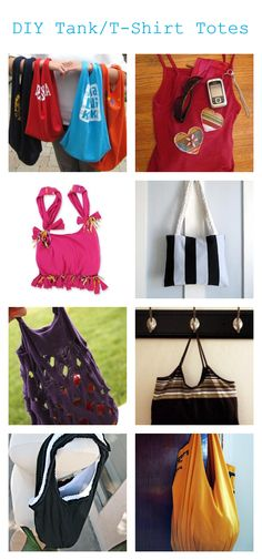 Make tote bags from old t-shirts or tank tops.  Easy DIY!