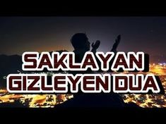 SAKLAYAN GİZLEYEN DUA - YouTube