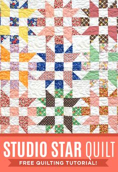 Make a Studio Star Quilt with this Free Tutorial using Precuts! Also known as the Sister's Choice or Father's Choice Quilt!
