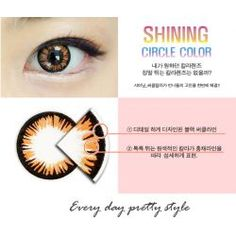 Shining Circle Color Brown - $19.90 - Plano only Cat Eye Contacts, Grey Contacts, Halloween Contacts, Colored Contacts, Orange Contact, Brown Contact Lenses, Natural Color Contacts, Circle Lenses, Gray Color