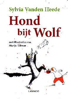 Hond bijt Wolf - Sylvia Vanden Heede