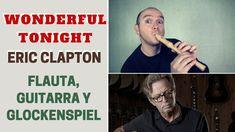 """Wonderful Tonight"" de Eric Clapton con flauta dulce y guitarra (incluye notas y acordes)"