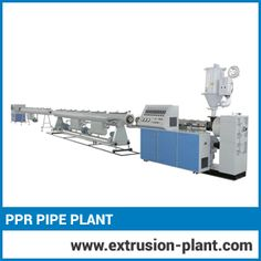 PPR Pipe Plant -  Plastic Extrusion Plant, PVC Pipe Plant Manufacturer, Pipe Extrusion Machinery,  Plastic Pipe Plant of manufacturer, supplier, exporter in India. Ppr, Pvc Pipe, India, Plants, Rajasthan India, Flora, Plant, Indie, Indian