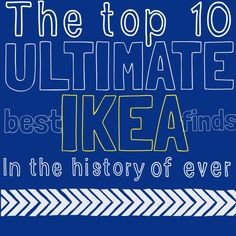 The top 10, ultimate, BEST IKEA FINDS in the history of ever!