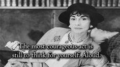 Gabrielle Chanel | Community Post: 21 Inspirational Quotes By Some Of History's Most Badass Women