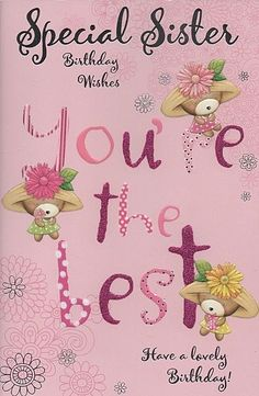 Best Birthday Wishes For Sister – Happy Birthday Sister Quotes Birthday Messages For Sister, Happy Birthday For Her, Happy Birthday Wishes Cards, Sister Birthday Quotes, Happy Birthday Funny, Happy Birthday Images, Funny Birthday Cards, Birthday Pictures, Birthday Greetings
