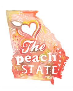 Peach State art print State Wall Art Watercolor by thewheatfield Georgia Girls, Georgia On My Mind, Moving To Georgia, Southern Pride, Southern Charm, Southern Belle, Southern Comfort, Southern Living, Southern Quotes