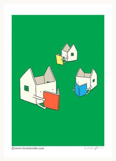 Every house has it's own story - Art print - ilovedoodle - The visual art of Lim Heng Swee Reading Posters, Reading Art, Love Doodles, Teaching Writing, Doodle Drawings, Book Art, Art Prints, Books, Fun