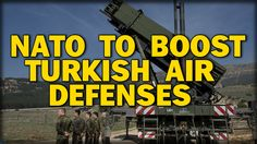 NATO TO BOOST TURKISH AIR DEFENSES