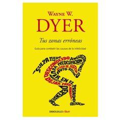 """Tus zonas erróneas es """"un clásico de la autoayuda"""" escrito por Wayne Dyer en el año 1976. Es uno de los libros de autoayuda más vendidos. El libro muestra dónde se encuentran las zonas …"""