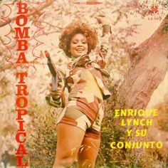 enrique lynch y su conjunto - bomba tropical (1971 peru)