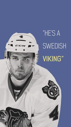Niklas Hjalmarsson Blackhawks Hockey, Hockey Teams, Chicago Blackhawks, Ice Hockey, Chicago Chicago, Swedish Vikings, Black N Red, Hockey Quotes, Cubs