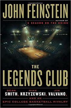 The Legends Club: Dean Smith, Mike Krzyzewski, Jim Valvano, and an Epic College Basketball Rivalry, 2016 Amazon Most Gifted Sports & Outdoors  #Books