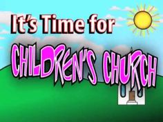 It's Time for Children s Church Loop