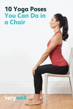 You don't have to be standing up to do yoga! These 10 chair yoga poses are adaptations of traditional poses to make yoga more accessible.