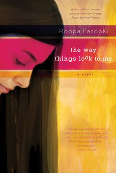 Roopa Farooki The Way Things Look to Me