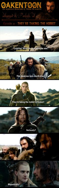 Oakentoon #10: They're taking the hobbit by ~PeckishOwl