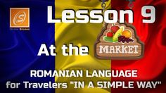 Lesson 9 - At The Market - Romanian Language for Travellers - In a Simpl...