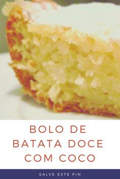 Receita Fácil e Com Sabor de Quero Mais #bolodebatatadoce #bolo #receitadebolo Portuguese Desserts, Portuguese Recipes, Trifle, Cooking Tips, Cooking Recipes, Pastel Cakes, Dessert Bread, Sweet Cakes, Sans Gluten