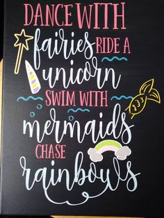 Fairies / Unicorns / Mermaids / Rainbow Wall Decor / Girls Room Decor / Unicorn Sign / Mermaid Sign / Fairy Sign / Chase Rainbows / Bedroom Sign Decor / Swim With Mermaids / Ride A Unicorn / Fun Wall Sign ~*SIGN INFO*~ Different canvas sizes available! 9x12. 11x14, 12x16 Signs