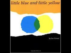 Little Blue and Little Yellow - YouTube