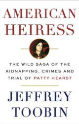 Flossie recommends: American Heiress: The Wild Saga of the KidNapping, Crimes and Trial of Patty…